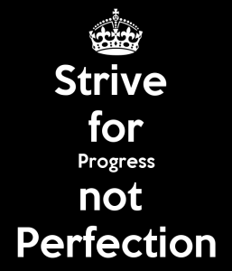 strive-for-progress-not-perfection